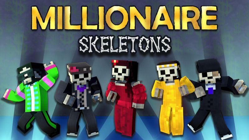 Millionaire Skeletons