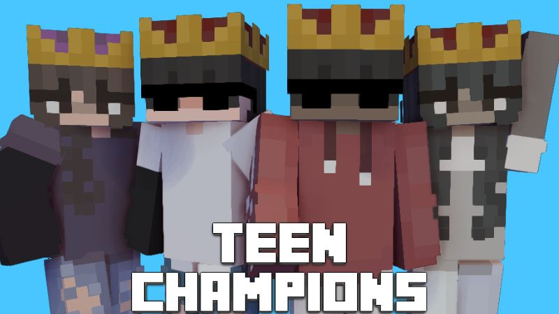 Teen Champions on the Minecraft Marketplace by Pixelationz Studios