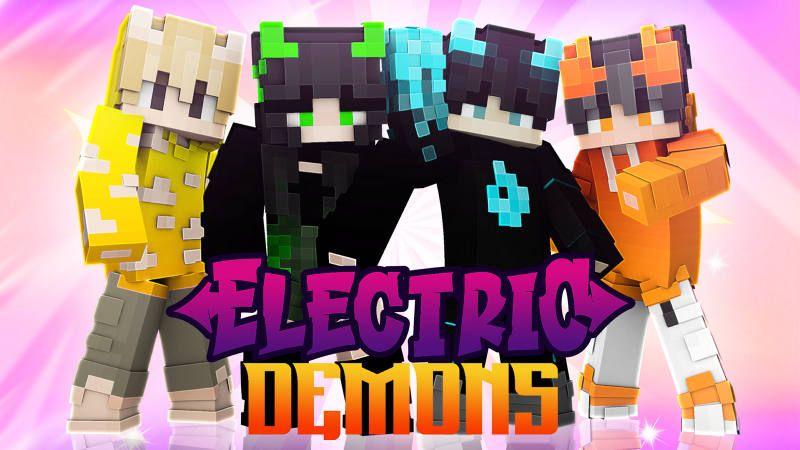 Electric Demons
