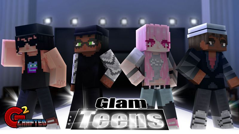 Glam Teens on the Minecraft Marketplace by G2Crafted