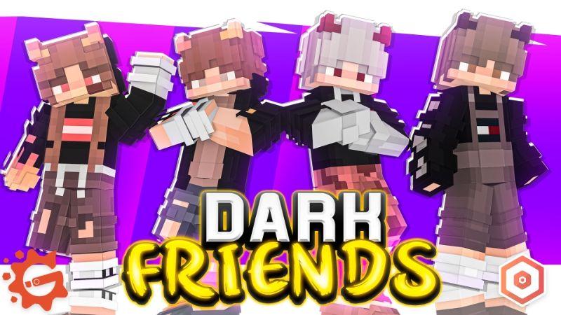 Dark Friends on the Minecraft Marketplace by Gearblocks