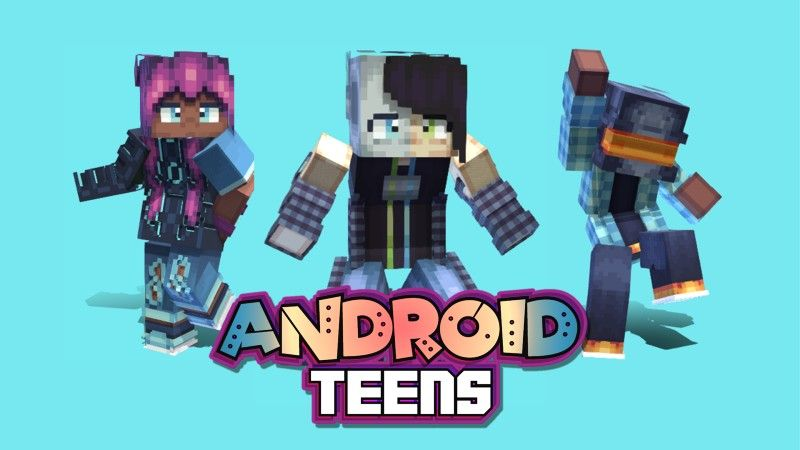Android Teens on the Minecraft Marketplace by Hourglass Studios