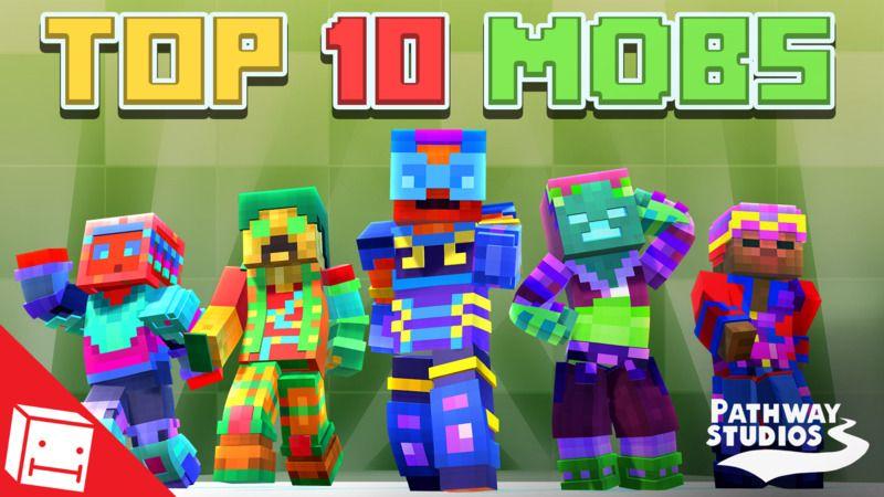 Top 10 Mobs