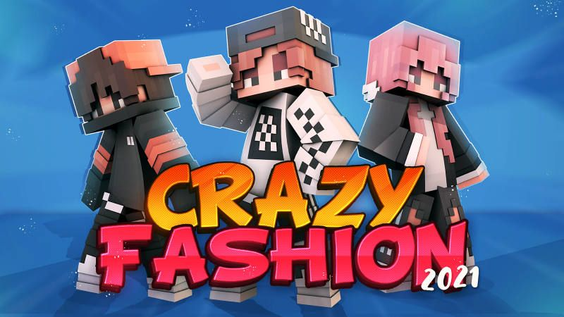 Crazy Fashion 2021
