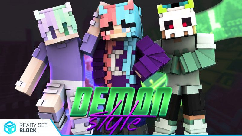 Demon Style on the Minecraft Marketplace by Ready, Set, Block!