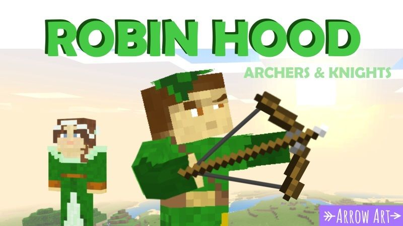 Robin Hood Archers  Knights on the Minecraft Marketplace by Arrow Art Games