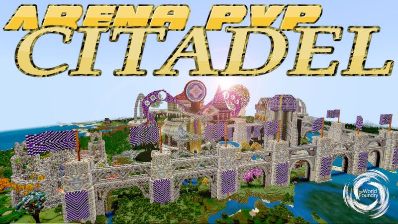 Arena PvP Citadel on the Minecraft Marketplace by The World Foundry