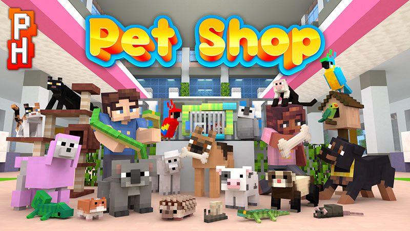 Pet Shop on the Minecraft Marketplace by PixelHeads