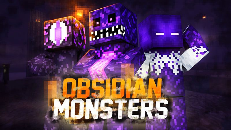 Obsidian Monsters on the Minecraft Marketplace by The Lucky Petals