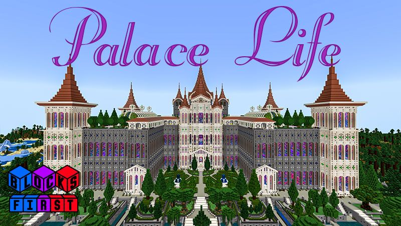 Palace Life on the Minecraft Marketplace by Blocks First