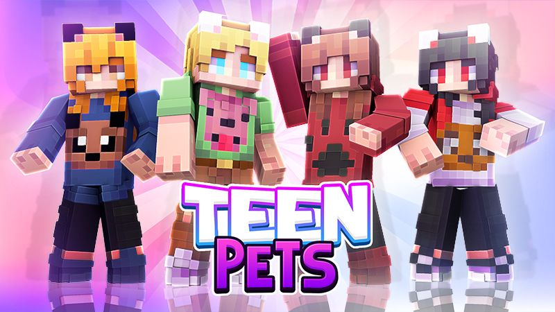 Teen Pets on the Minecraft Marketplace by Sapphire Studios
