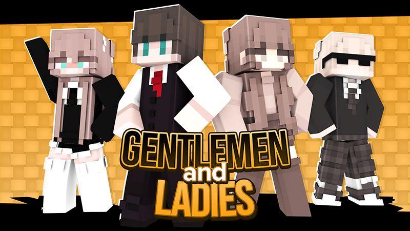 Gentlemen  Ladies on the Minecraft Marketplace by Cypress Games