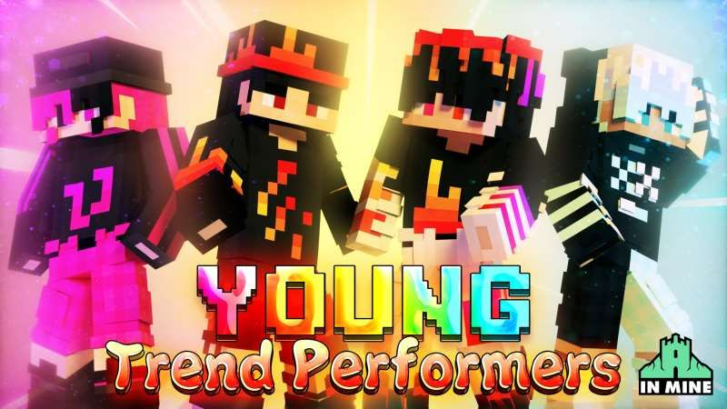 Young Trend Performers on the Minecraft Marketplace by In Mine
