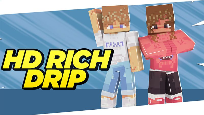 HD RICH DRIP on the Minecraft Marketplace by ChewMingo