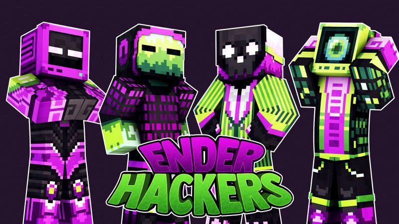 Ender Hackers