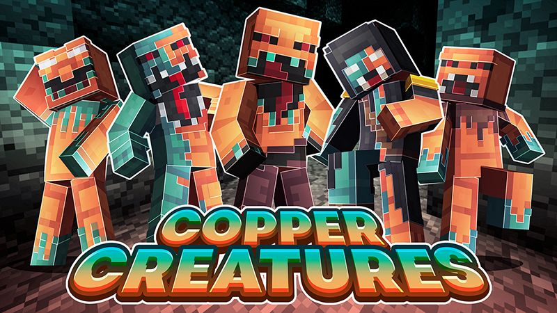Copper Creatures on the Minecraft Marketplace by Dig Down Studios