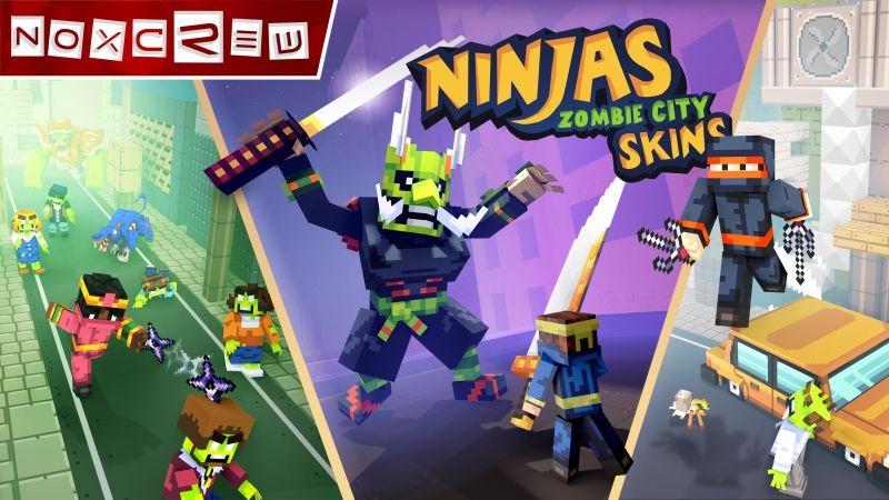 Ninjas of Zombie City Skins on the Minecraft Marketplace by Noxcrew