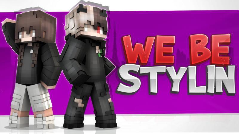 We Be Stylin on the Minecraft Marketplace by Podcrash