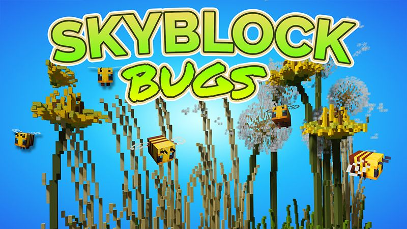 Skyblock Bugs on the Minecraft Marketplace by ChewMingo