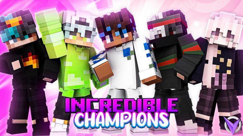Incredible Champions