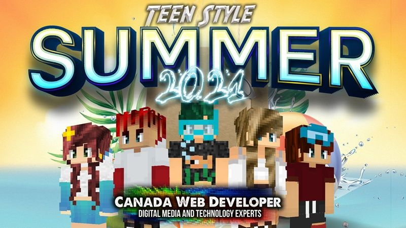 Teen Style Summer 2021 on the Minecraft Marketplace by CanadaWebDeveloper