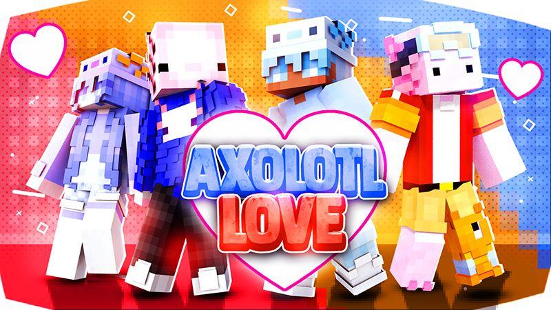 Axolotl Love on the Minecraft Marketplace by Blu Shutter Bug