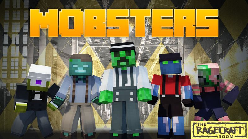 Mobsters on the Minecraft Marketplace by The Rage Craft Room