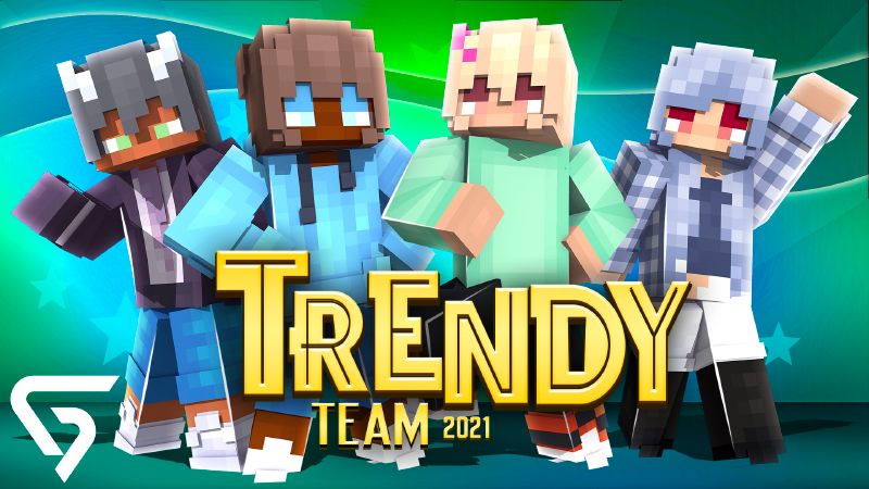 Trendy Team 2021 on the Minecraft Marketplace by Glorious Studios