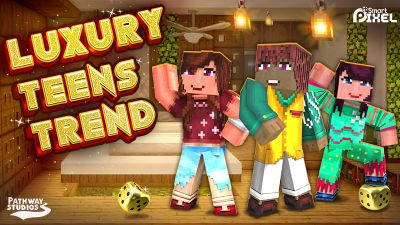 Luxury Teens Trend on the Minecraft Marketplace by Pathway Studios