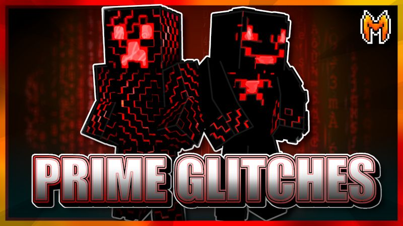 Prime Glitches on the Minecraft Marketplace by Metallurgy Blockworks