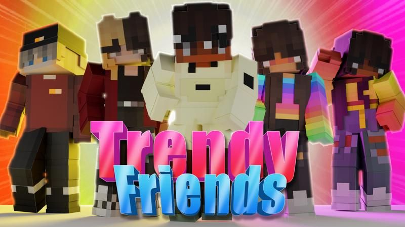 Trendy Friends on the Minecraft Marketplace by Nitric Concepts