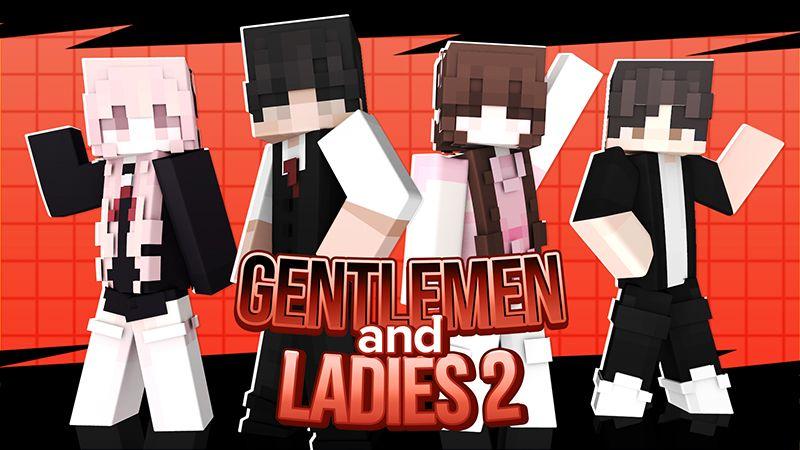Gentlemen  Ladies 2 on the Minecraft Marketplace by Cypress Games