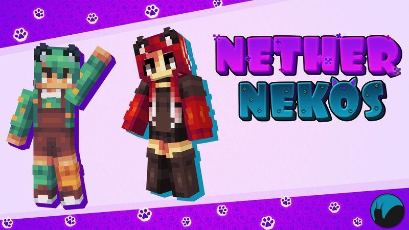Nether Nekos on the Minecraft Marketplace by Snail Studios