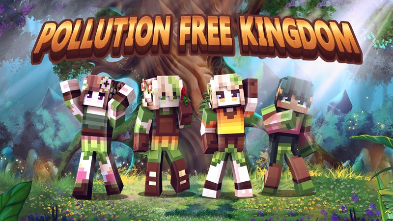 Pollution Free Kingdom on the Minecraft Marketplace by Dark Lab Creations