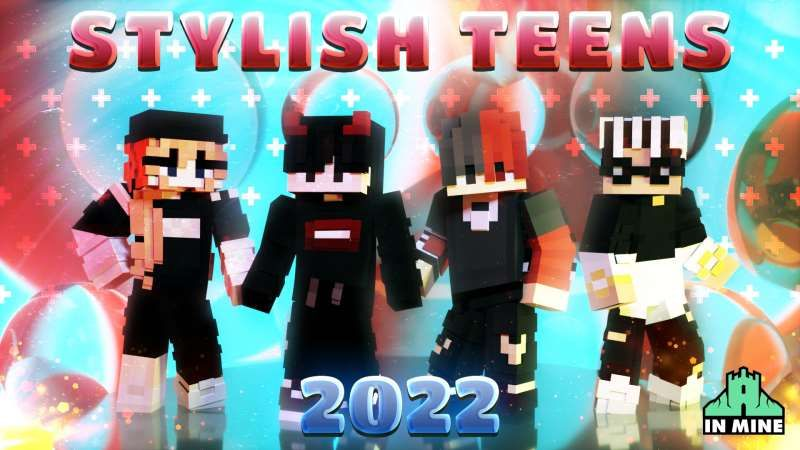 Stylish Teens 2022 on the Minecraft Marketplace by In Mine