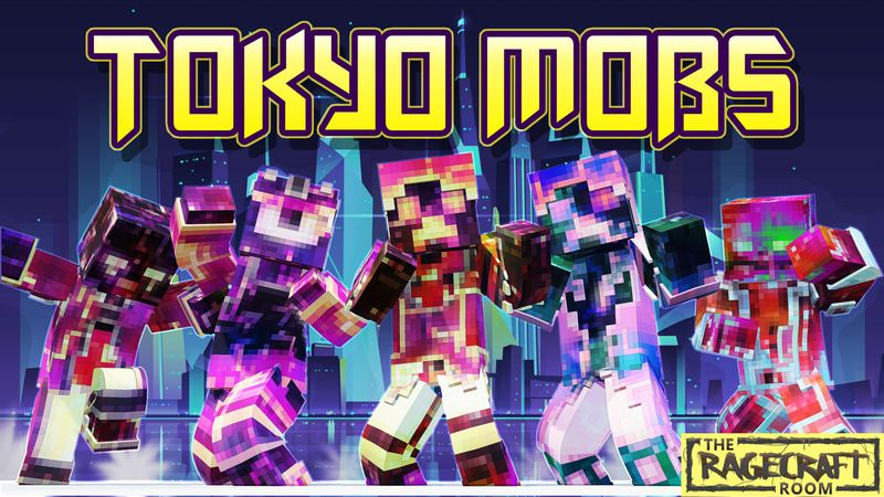 Tokyo Mobs on the Minecraft Marketplace by The Rage Craft Room