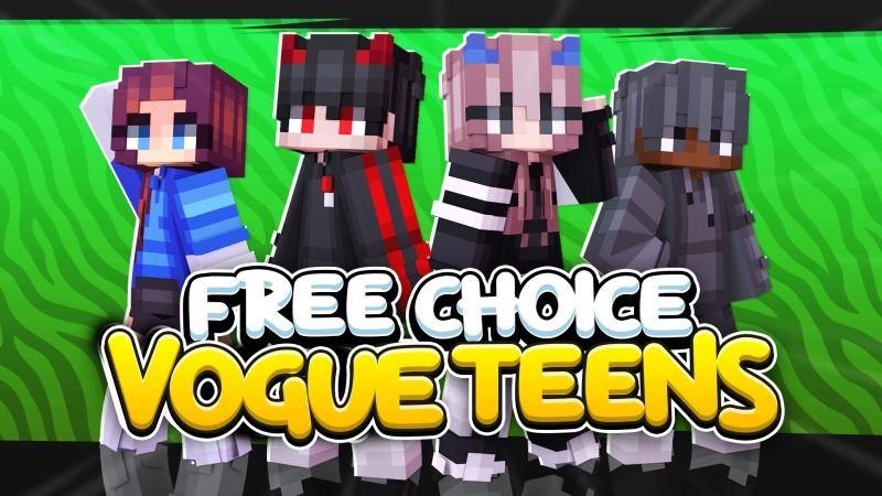 Free Choice Vogue Teens
